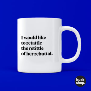 Retattle the Retittle Mug inspired by Jaida Essence Hall from Rupaul's Drag Race by BuckShop.co.uk