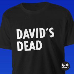 David's Dead - Tshirt
