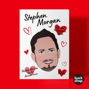 Stephen Morgan MP Greeting Card, Christmas Card, Birthday Card, Valentine Card