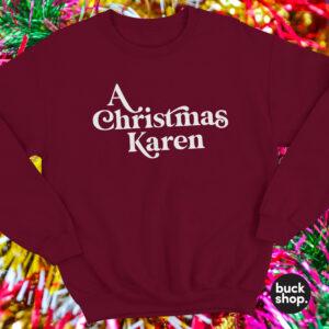 A Christmas Karen Sweater
