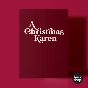 A Christmas Karen - OK Karen inspired Christmas Card