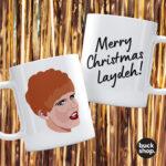 Merry Christmas laydeh! - Charity Shop Sue inspired Mug by BuckShop.co.uk